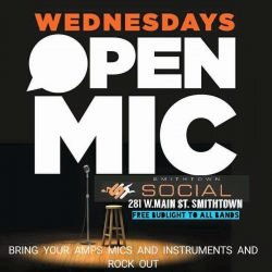 Smithtown Social Open Mic Wednesdays-Poets, Mc's , vocalist ect. Bring your USB of your music so I'll rock out for you.. free admission all night .
