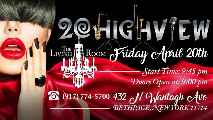 20 Highview At The Living Room Live Music Long Island